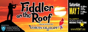 Voices of Hope presents Fiddler on the Roof @ The North Shore Music Theatre | Beverly | Massachusetts | United States